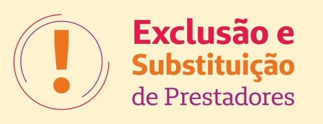 Exclusões e Substituições